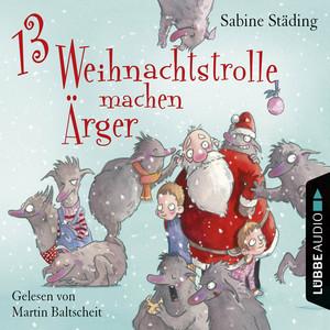 13 Weihnachtstrolle machen Ärger Audiobook