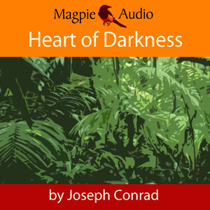 Heart of Darkness (Unabridged) Audiobook