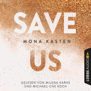 Save Us - Maxton Hall Reihe 3 (Ungekürzt) Audiobook