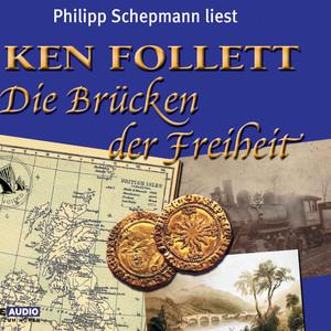 Die Brücken der Freiheit Audiobook