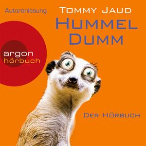Hummeldumm - Der Hörbuch (Gekürzte Fassung) Audiobook