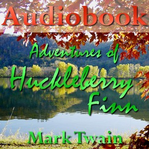 Adventures of Huckleberry Finn - Part 2/2 - Audiobook