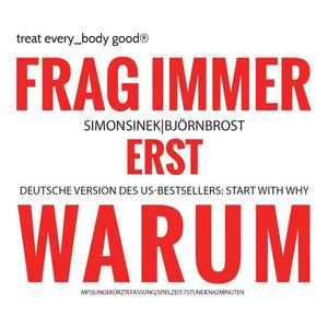Frag immer erst WARUM! (Start with why) Audiobook
