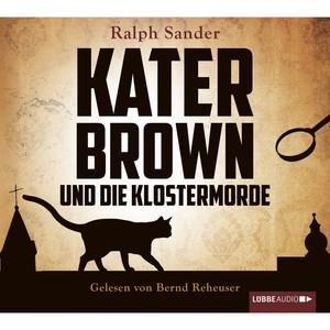 Kater Brown und die Klostermorde Audiobook