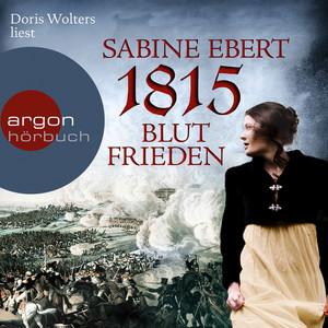 1815 - Blutfrieden (Ungekürzte Lesung) Audiobook