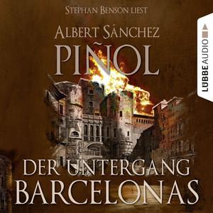 Der Untergang Barcelonas Audiobook