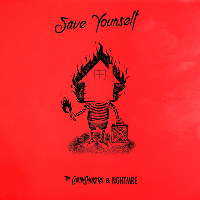 The Chainsmokers NGHTMRE Save Yourself