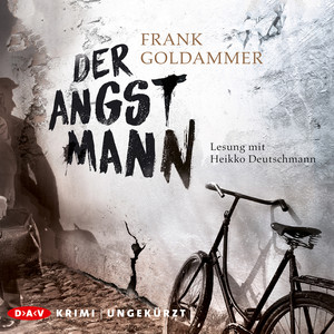Der Angstmann (Ungekürzte Lesung)