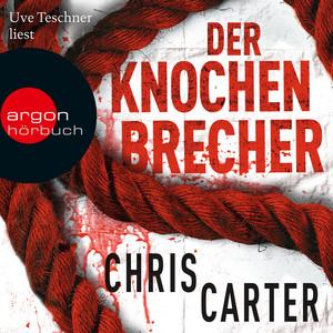 Der Knochenbrecher (Ungekürzte Lesung) Audiobook