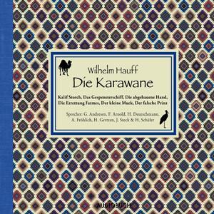 Die Karawane (Ungekürzte Fassung) Audiobook