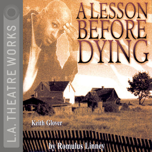 A Lesson Before Dying (Audiodrama) Audiobook