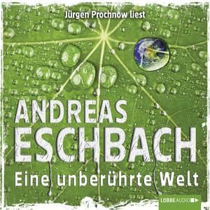 Eine unberührte Welt - Kurzgeschichte Audiobook