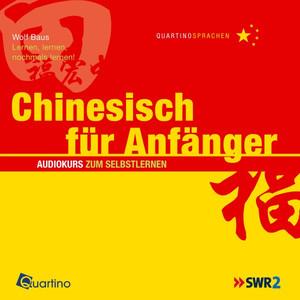 Chinesisch für Anfänger (Lernen, lernen, nochmals lernen!) Audiobook