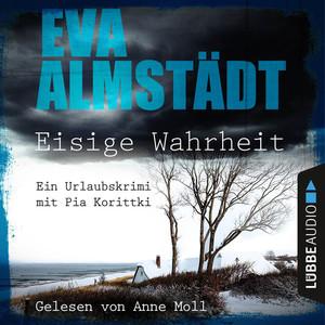 Eisige Wahrheit - Ein Urlaubskrimi mit Pia Korittki Audiobook