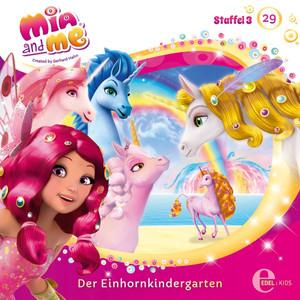 Folge 29: Der Einhornkindergarten (Das Original-Hörspiel zur TV-Serie) Hörbuch kostenlos