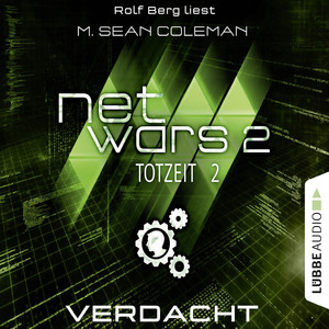 Netwars - Totzeit, Folge 2: Verdacht Hörbuch kostenlos