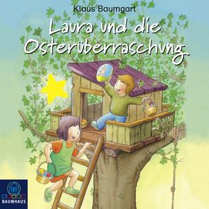 Laura und die Osterüberraschung - Lauras Stern - Erstleser 11 (Hörspiel) Audiobook