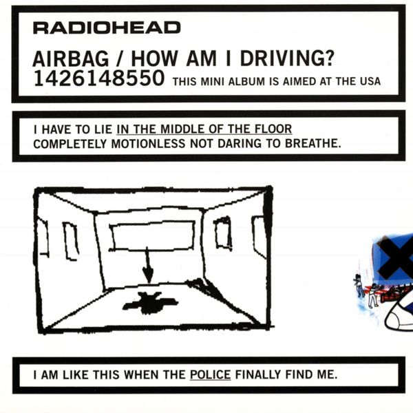 Radiohead: Airbag/How Am I Driving? [EP Stream]