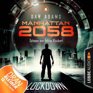 Manhattan 2058, Folge 6: Lockdown Audiobook