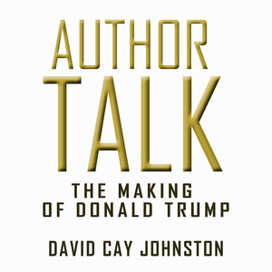 Author Talk - The Making of Donald Trump Audiobook