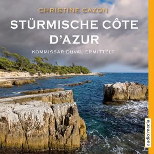Stürmische Côte d'Azur (Kommissar Duval ermittelt) Audiobook