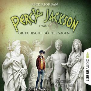 Percy Jackson erzählt: Griechische Göttersagen Audiobook