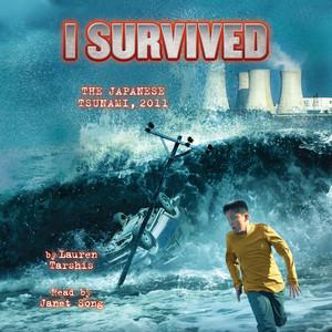 I Survived the Japanese Tsunami, 2011 - I Survived 8 (Unabridged)