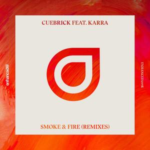 Smoke & Fire (Remixes)