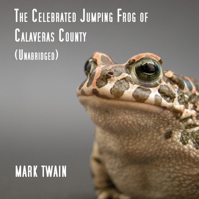 the celebrated jumping frog of calaveras The celebrated jumping frog of calaveras county has 5,555 ratings and 158 reviews paul said: a three part book - twain's original story, a french transl.