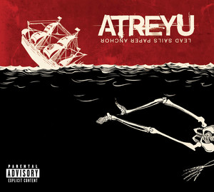Lead Sails Paper Anchor  - Atreyu