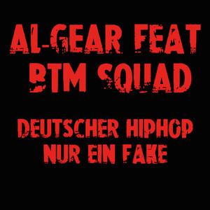 Deutscher HipHop nur ein Fake (feat. BTM SQUAD)