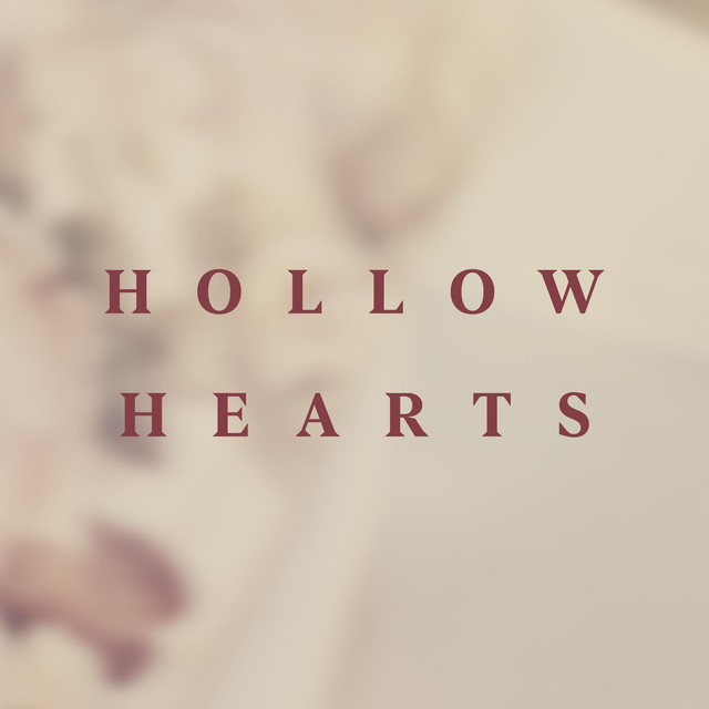 Hollow Hearts