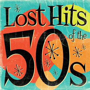 Lost Hits of the 50's  - Patience And Prudence