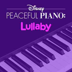 Disney Peaceful Piano: Lullaby - Disney
