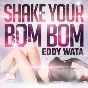 Shake Your Bom Bom (Remixes)