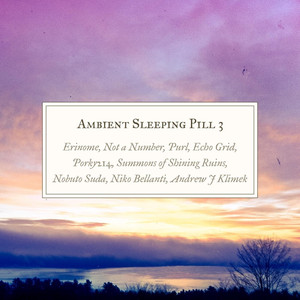 Ambient Sleeping Pill 3