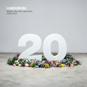 Veinte Años de Canciones 1995 / 2015 - La Habitación Roja