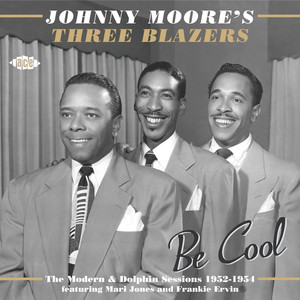 Be Cool: The Modern & Dolphin Sessions 1952-1954 album