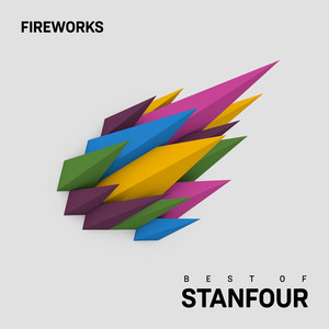 Fireworks - Best Of Stanfour
