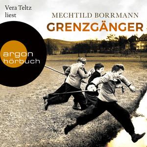 Grenzgänger - Die Geschichte einer verlorenen deutschen Kindheit (Ungekürzte Lesung) Audiobook