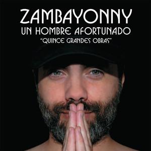 Un Hombre Afortunado - Zambayonny