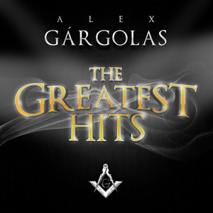 Alex Gargolas Greatest Hits album