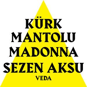 Veda (Kürk Mantolu Madonna Original Theatre Soundtrack) Albümü