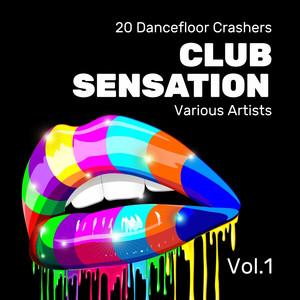 Club Sensation (20 Dancefloor Crashers), Vol. 1 album