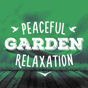 Peaceful Garden Relaxation Albumcover