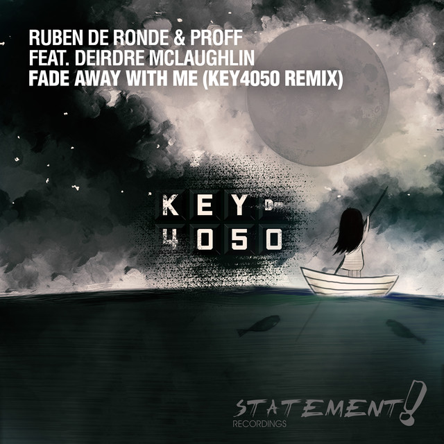 Fade Away With Me (Key4050 Remix)