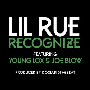 Recognize (feat. Young Lox & Joe Blow) Albümü
