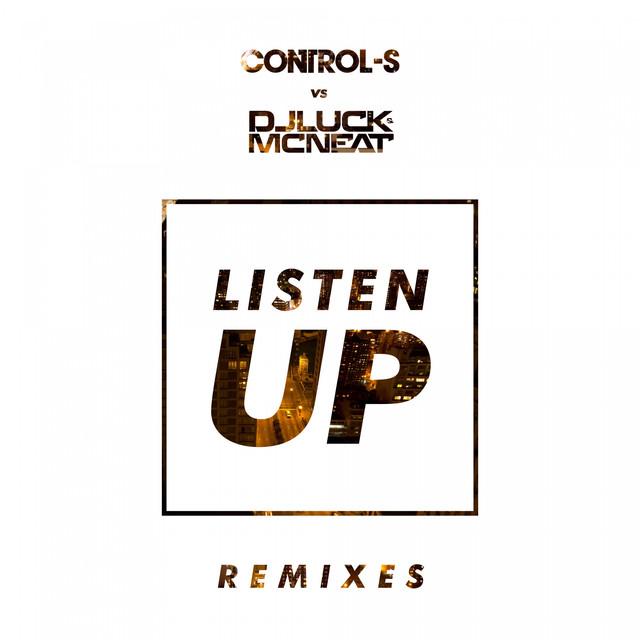Listen Up (Remixes)