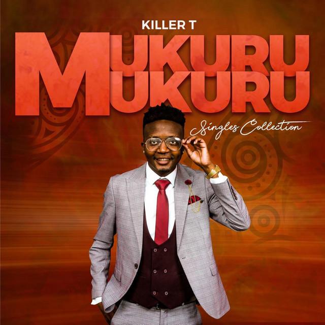 Album cover for Mukuru Mukuru Singles Collection by Killer T