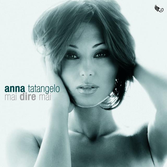 Anna Tatangelo Mai dire mai album cover